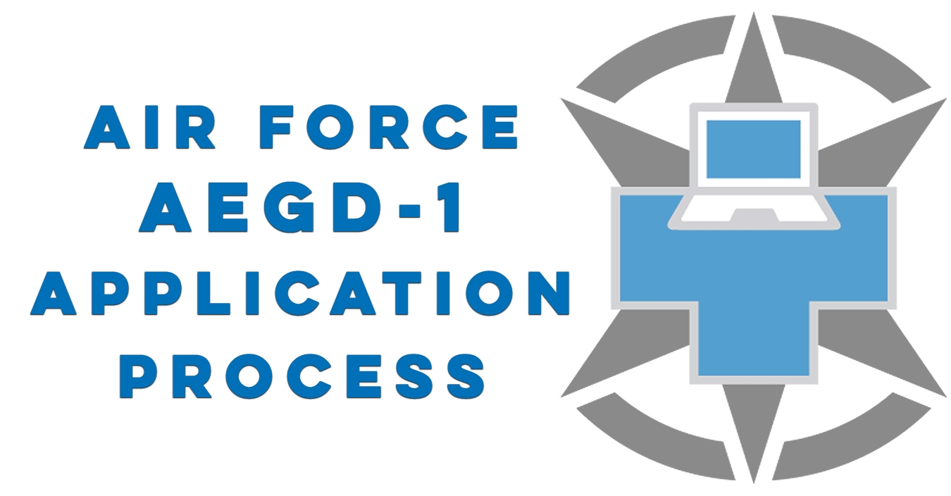 Air Force AEGD Application Process