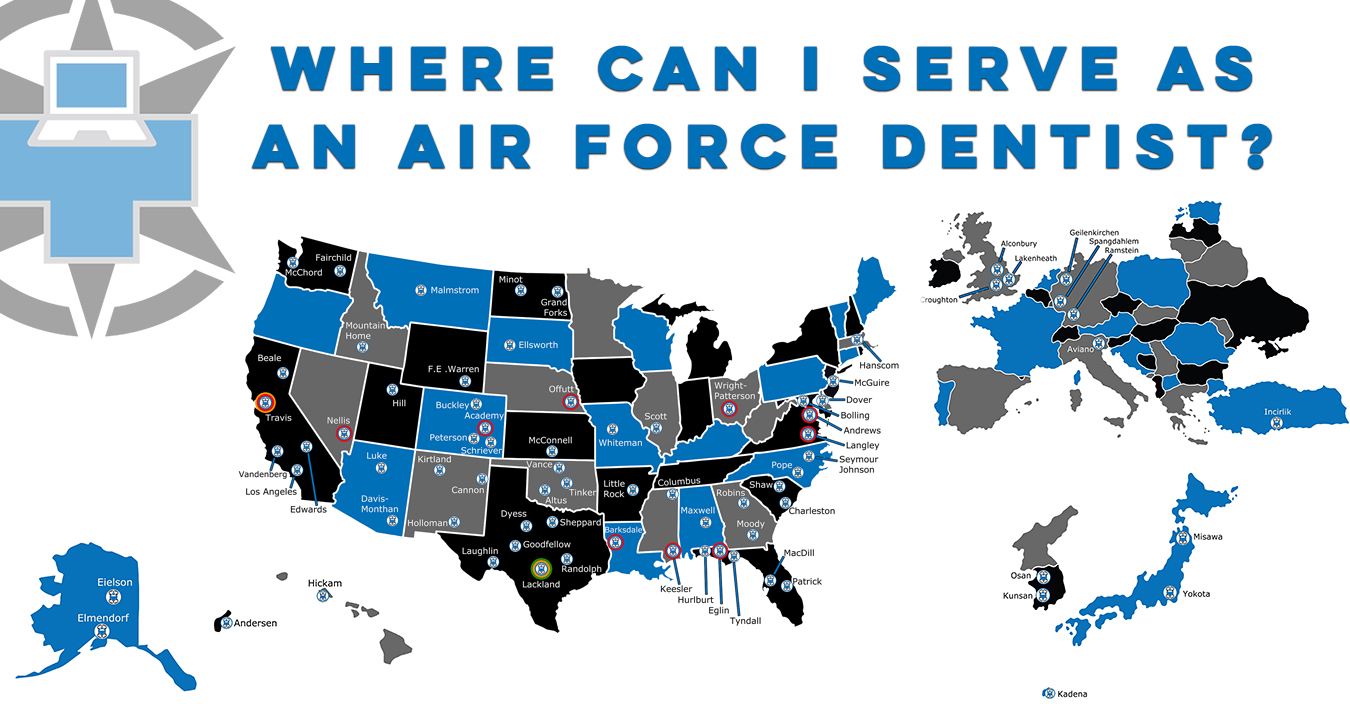 Where Can I Serve As An Air Force Dentist?
